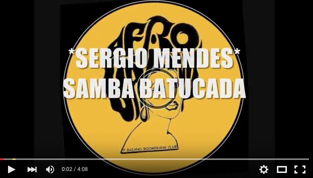 sergio mendes samba batucada