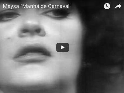"Maysa ""Manhã de Carnaval""(カルナヴァルの朝〜黒いオルフェ)"