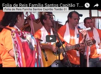 Folia de Reis Família Santos Capitão Tostão