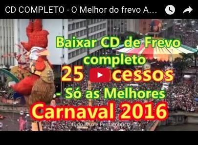 CD COMPLETO - O Melhor do frevo AO VIVO Carnaval 2016